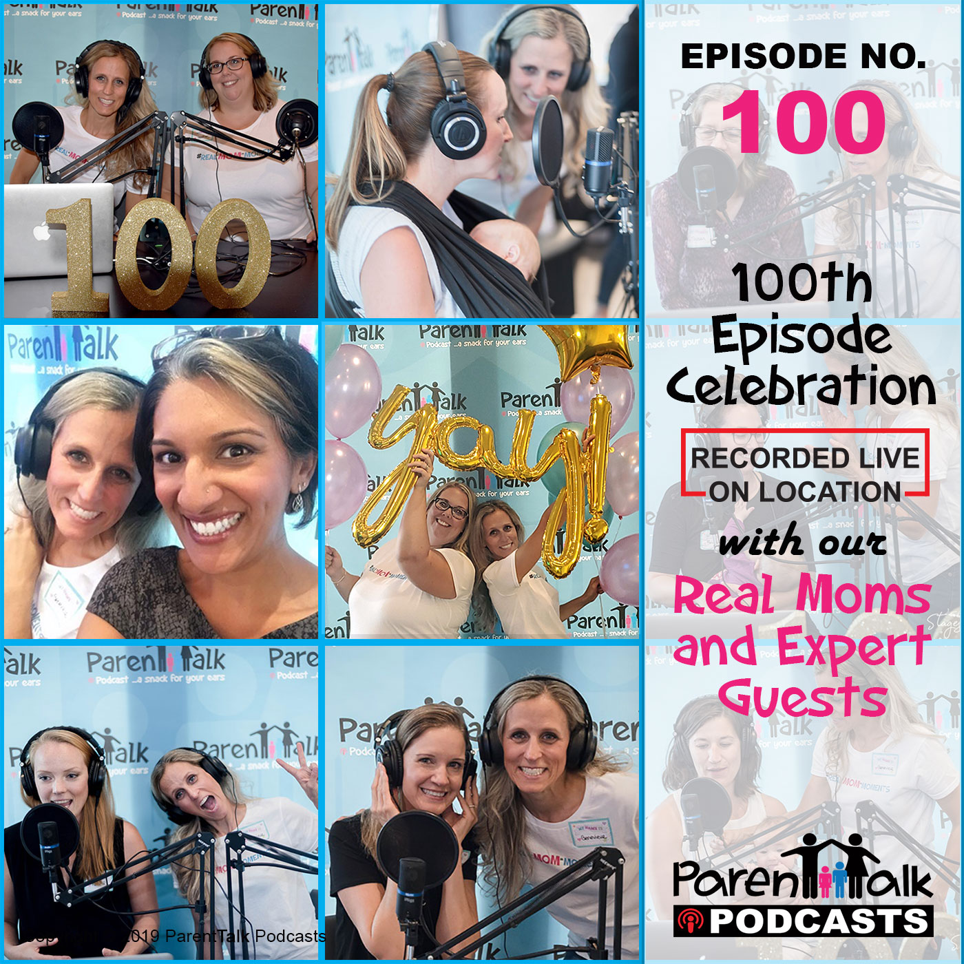 E100 - Real Mom Moments - 100th Episode Celebration ...