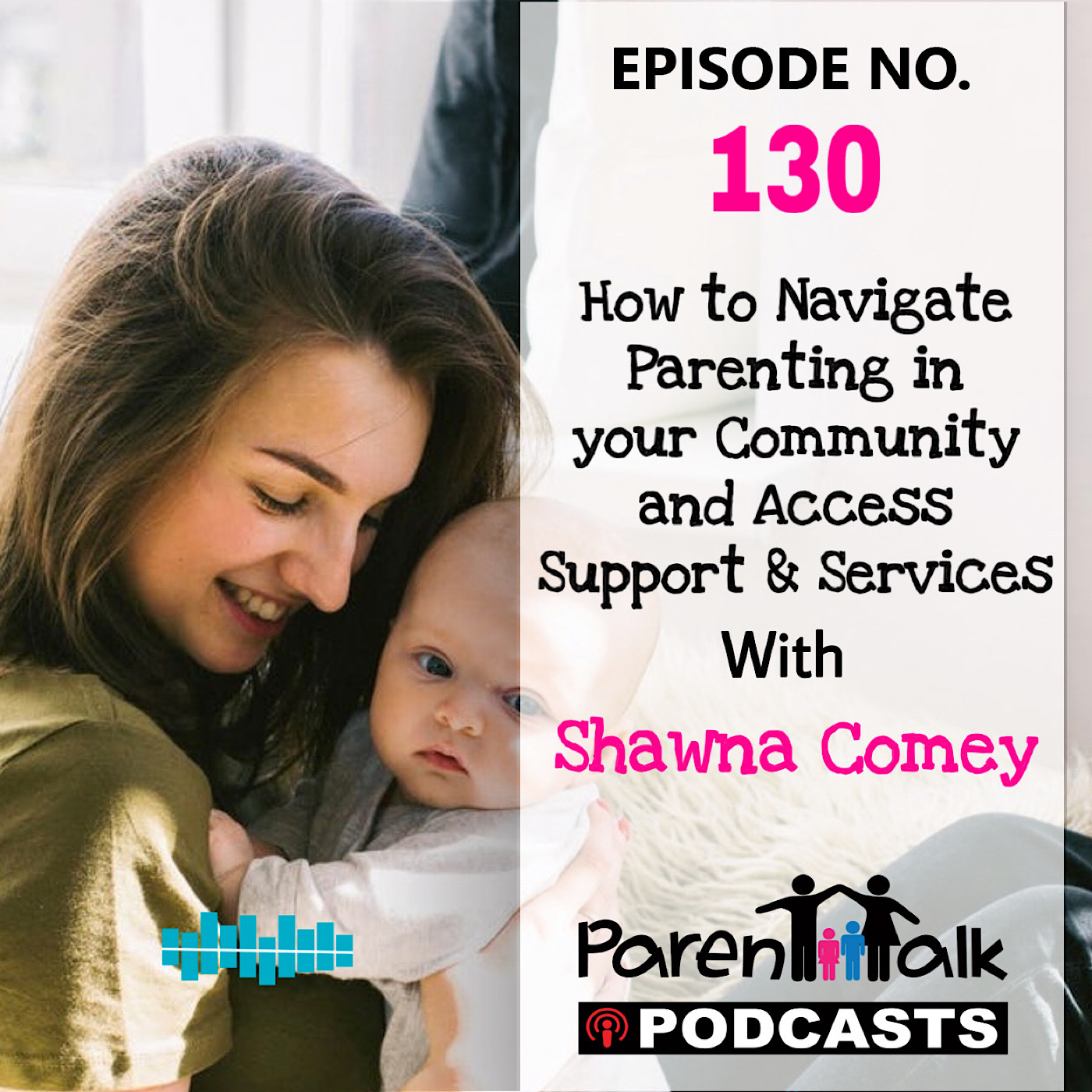 E130 - How to Navigate Parenting in your Community and ...